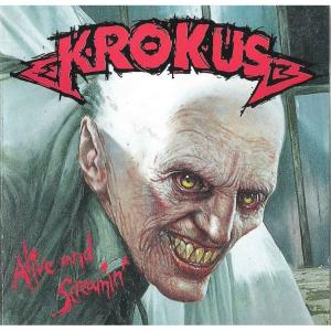 "Krokus: ""Alive and Screamin"""