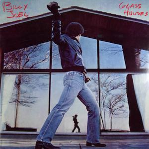 "Billy Joel: ""Glass Houses"""