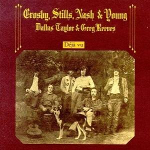 "Crosby Stills Nash & Young: ""Déjà Vu"""