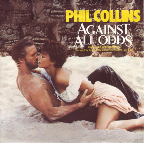 Phil Collins: Against All Odds (Take A Look At Me Now)