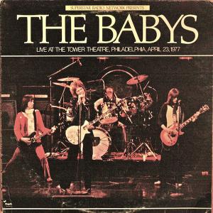 "The Babys: ""Live At The Tower Theatre"""