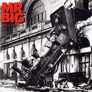 "Mr. Big: ""Lean Into It"""