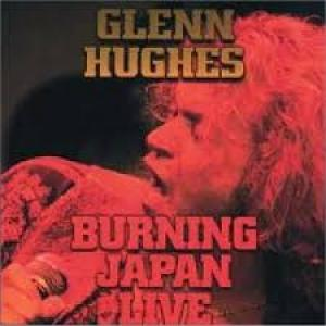 "Glenn Hughes: ""Burning Japan Live"""