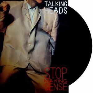 "Talking Heads: ""Stop Making Sense"""