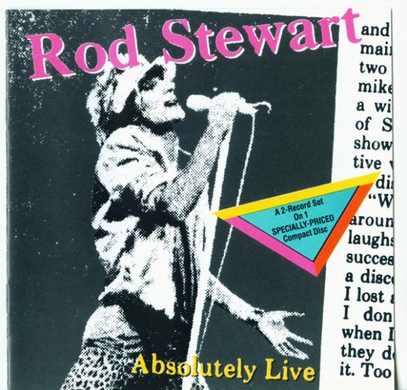"Rod Stewart: ""Absolutely Live"""